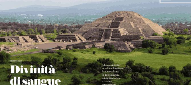 Messico-Teotihuacan : divinità di sangue e pietra.