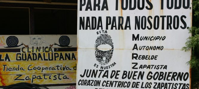 Messico – Gli zapatisti, l'etica e la dignità
